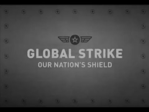 Air Force Global Strike Command: Our Nation's Shield