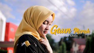 GAUN MERAH - SONIA - COVER BY KHAILA