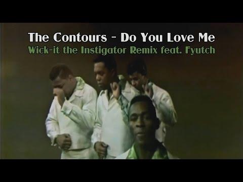 The Contours - Do You Love Me (Wick-It Remix feat. Fyutch)
