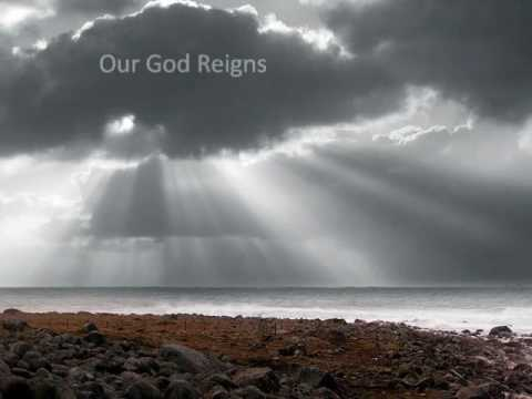 our God Reigns w/ lyrics