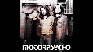 Watch Motorpsycho Tuesday Morning video