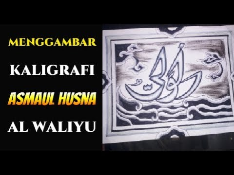 Menggambar Kaligrafi Arab Asmaul Husna Bentuk Perahu