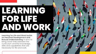 Learning for Life and Work