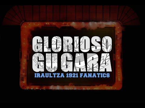 IRAULTZA 1921 - GLORIOSO GU GARA