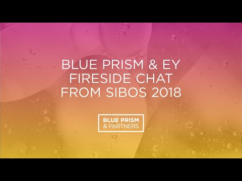Blue Prism & EY Fireside Chat Highlighting Benefits of Partnership