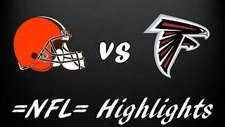 Cleveland Browns vs Atlanta Falcons || =NFL= Preseason Highlights