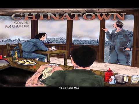Chinatown - Sobre Mojado  (completo) [2010]
