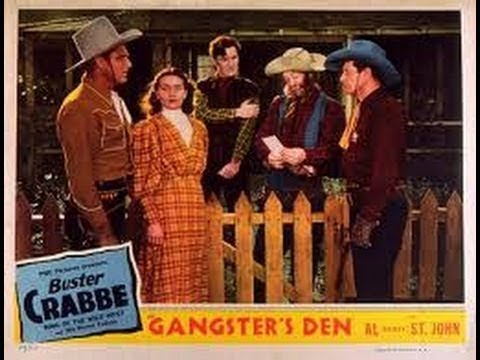 1945 Gangster's Den (Buster Crabbe, Al St. John, Sydney Logan)