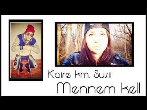 KAIRE - MENNEM KELL ft. SUSII thumbnail