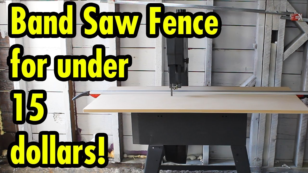 Band Saw Fence for under 15 dollars