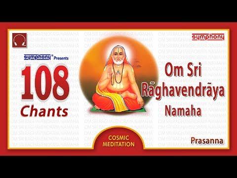 108 Om Shri Raghavendraya Namaha   Non-stop Chants   Raghavendra Devotional