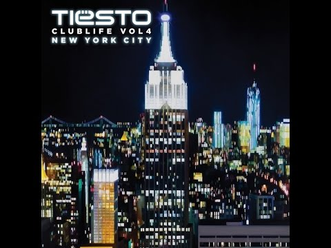 Tiësto - Club Life vol.4 New York City (Full Album)