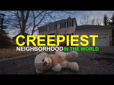 The Creepiest Neighborhood in the World by Seph Lawless