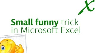 Small Funny Trick in Microsoft Excel - Have Fun with Friends - EASY TUTS