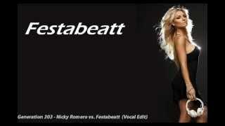 Generation 303 - Nicky Romero vs Festabeatt (Vocal Edit)