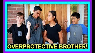 OVERPROTECTIVE BROTHER | MEET OUR NEW PET
