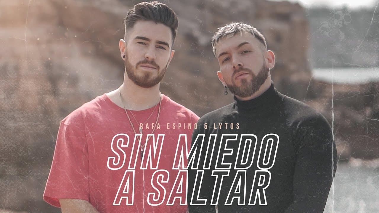 "Rafa Espino y Lytos lanzan ""Sin Miedo a Saltar"""