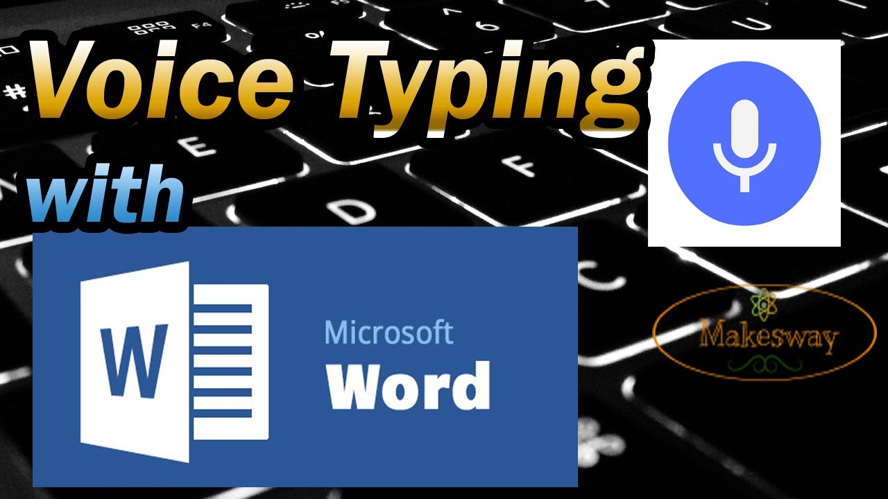 Microsoft Word Writing via Google Voice Recognition in Hindi - Makesway