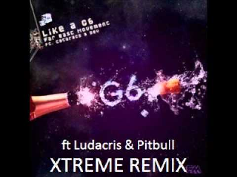 Like a G6 REMIX ft Ludacris & Pitbull.wmv