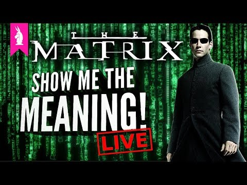 The Matrix: A Religious Experience? – Show Me The Meaning! LIVE