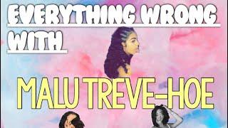 EVERYTHING WRONG WITH MALU TREVEJO !!! ( malu trevejo-hoe )