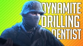 DYNAMITE DRILLING DENTIST | Battlefield V Open Beta
