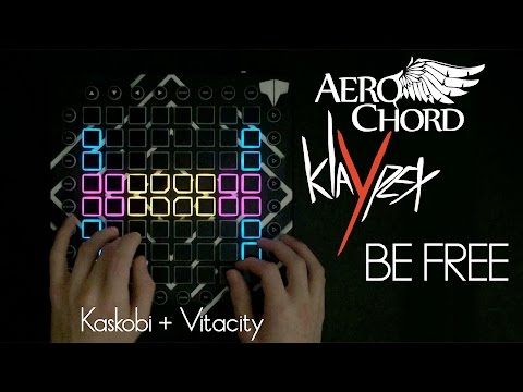 Aero Chord & Klaypex - Be Free // Launchpad Cover