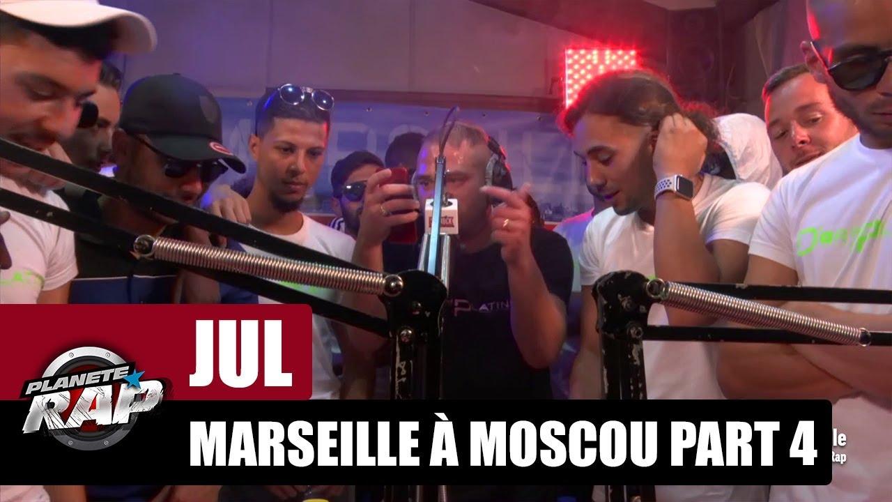 Jul - Freestyle de Marseille à Moscou [Part 4] #PlanèteRap
