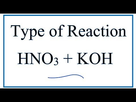 Type Of Reaction For HNO3 + KOH = KNO3 + H2O