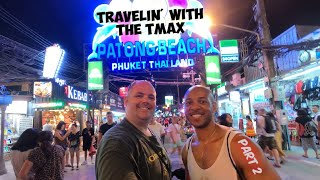 Vlog 59 Phuket Thailand Patong Beach and Bangla Road Plus a little bit of Phuket Old Town