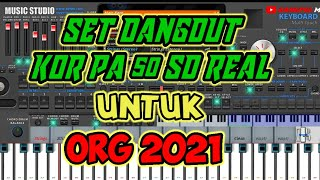 SET ORG DANGDUT KORG PA50 SD REAL    STYLE ORG 2021