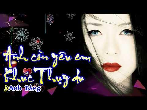 [Karaoke] LK: ANH CÒN YÊU EM & KHÚC THỤY DU - Anh Bằng (Song ca)