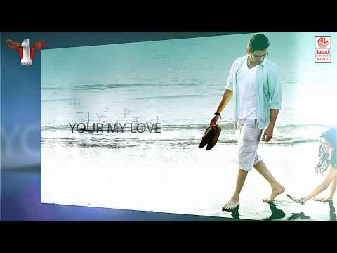 1 Nenokkadine - You're My Love - Piyush Kapoor, English Lyrics By Devi Sri Prasad (DSP)