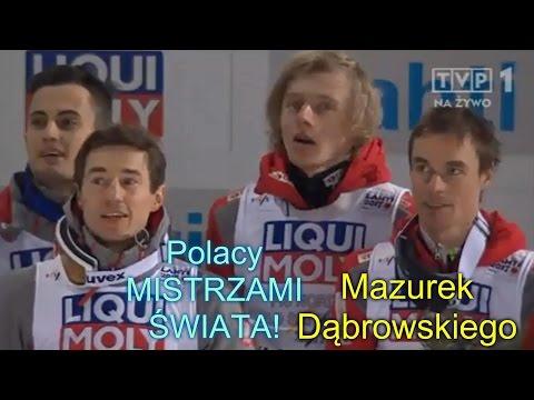 POLACY MISTRZAMI ŚWIATA! - Mazurek Dąbrowskiego i dekoracja skoczków (Lahti 04.03.2017r.)