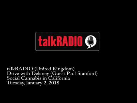 talkRADIO - Guest: Paul Stanford - Topic: Social Cannabis In California - 01/02/18