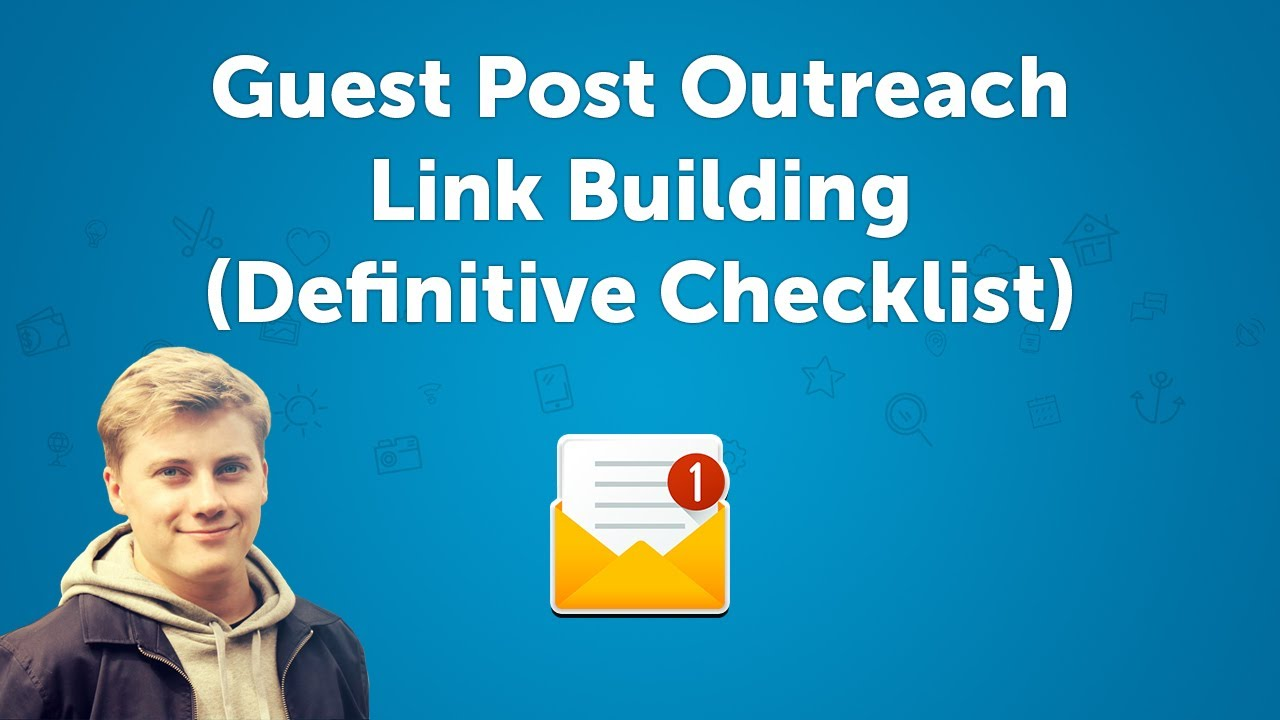 Guest Post Outreach - Blogger Email Outreach Link Building (Definitive  Checklist)