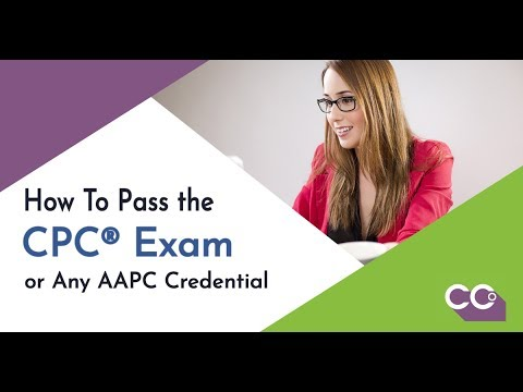 How to Pass the CPC® Exam or Any AAPC Certification