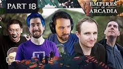 Empires of Arcadia - D&D | EP 18 ft. Trump, Koibu, Zizaran & Devin Nash