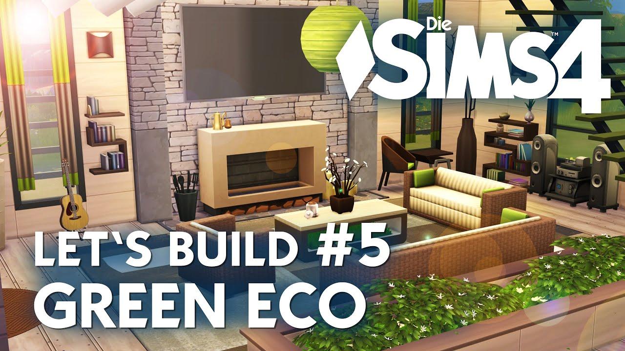 Die Sims 4 Let\'s Build Green Eco #5 | Haus bauen + Wohnzimmer (deutsch)