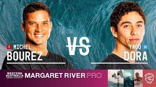 Michel Bourez vs. Yago Dora - Round of 32, Heat 2 - Margaret River Pro 2019