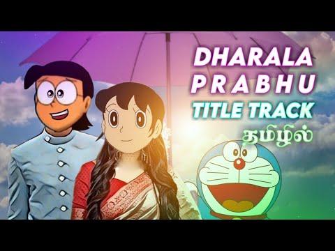Download Doraemon - Tamil song - Dharala prabhu Title track -  Nobita and  Shizuka version - love song