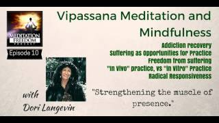 Dori Langevin – Vipassana Meditation Teacher Interview Meditation Freedom Podcast