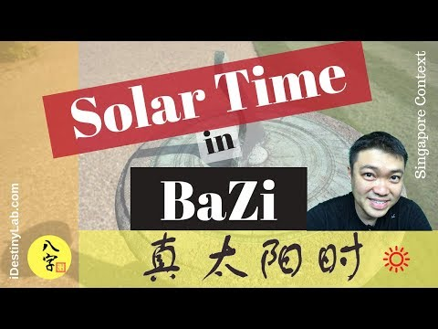 Learn BaZi Free - Solar Time being used in BaZi Chart