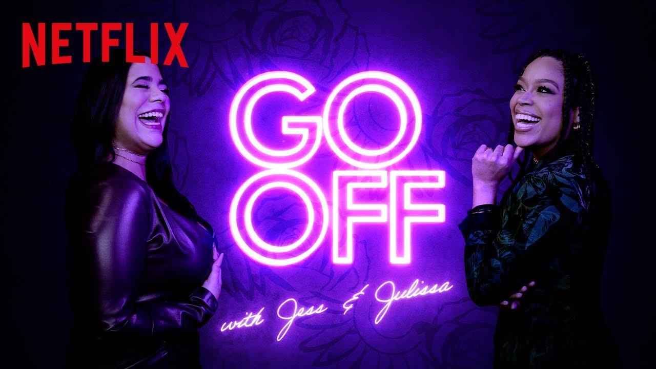 On My Block's Jessica Marie Garcia & Gentefied's Julissa Calderon Host New Show 'Go Off' | Netflix