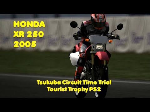 Tourist Trophy - Honda XR 250 Motard '05 - Tsukuba Circuit Time Trial 1:14.612 - PS2 Gameplay