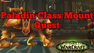 Paladin Class New Flying Mount Quest ( World of Warcraft PTR Version )