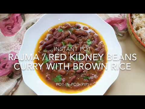 Rajma Masala with Brown Rice Pot-in-Pot - Instant Pot (Red Kidney Beans Curry)