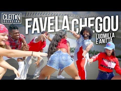 Favela Chegou - Ludmilla ft Anitta COREOGRAFIA Cleiton Oira  IG: CLEITONRIOSWAG