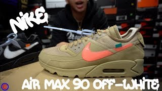 Air Max 90 Off-White -Desert Ore & Black Review/Unboxing (IN STORE NOW)
