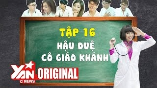 schooltv  tap 16 hau due co giao khanh  official